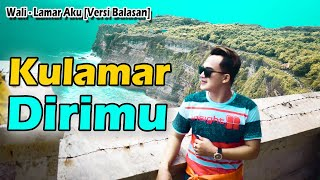 Download Lagu VERSI BALASAN COWOK | Lamar Aku - Wali [Cover Version] mp3