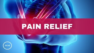 Pain Relief - Relieve Back Pain, Migraines, Arthritis - Binaural Beats - Healing Music