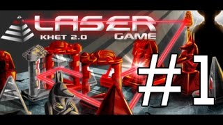 Khet 2.0 - Episode 1 - EAT MY LASERS!