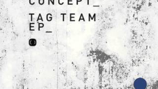 Foreign Concept feat. T Man - Tag Team (Critical Music) (Tag Team EP)