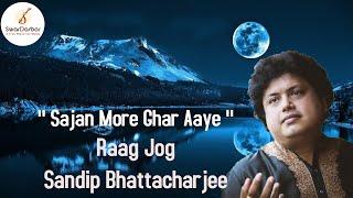 Raag : Jog ( Drut Bandish ) by Sandip Bhattacharjee (Kirana Gharana)