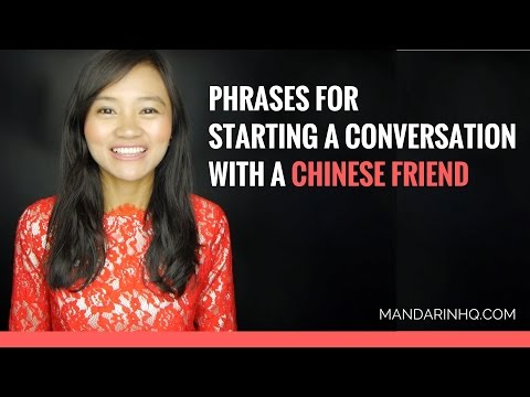 Phrases For Starting A Conversation With A Chinese Friend