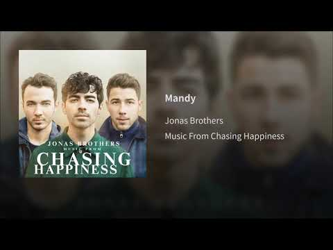 03. Mandy - Jonas Brothers (Audio Oficial) | Álbum: Música From Chasing Happiness Mp3