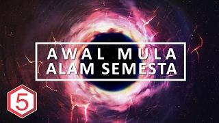 5 TEORI AWAL MULA ALAM SEMESTA | UNIVERSE THEORY