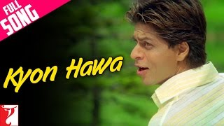 Kyon Hawa (Full Video Song) | Veer-Zaara