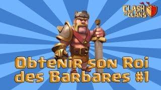 Clash Of Clans | [HDV7] Avoir son Roi des Barbares rapidement #1