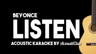 Listen - Beyonce [Acoustic Karaoke Instrumental]