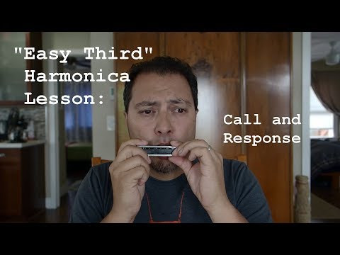 Call and Response -- Easy Third Harmonica Lesson