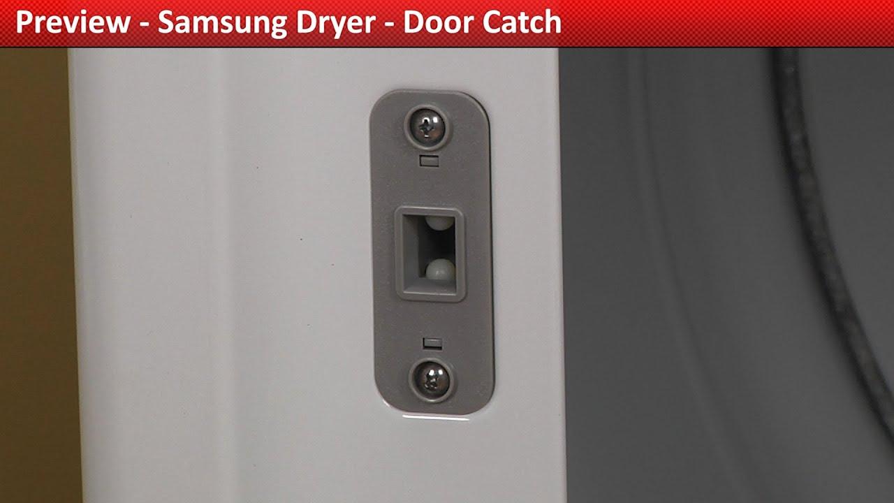 Door Catch - DV422EWHDWR Samsung Dryer & Door Catch - DV422EWHDWR Samsung Dryer - YouTube Pezcame.Com