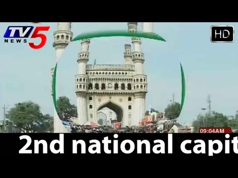 Hyderabad as 2nd National Capital    TV5