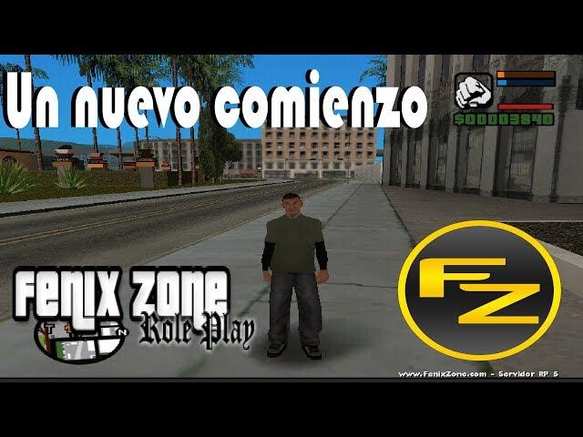 COMENZANDO UNA NUEVA VIDA | FENIXZONE | GTA SA/SAMP