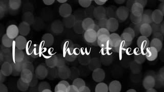 ENRIQUE IGLESIAS - I LIKE HOW IT FEELS FEAT. PITBULL & THE WAV.S-(HQ Audio) Lyrics on Screen