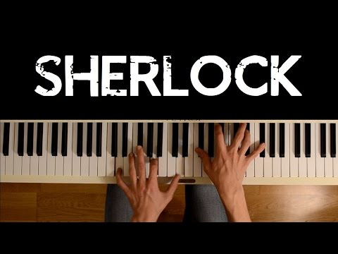 Sherlock (Piano cover) - Opening + Main Theme (+ sheets)