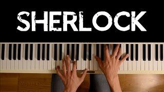 Sherlock BBC (Piano cover) - Opening + Main Theme