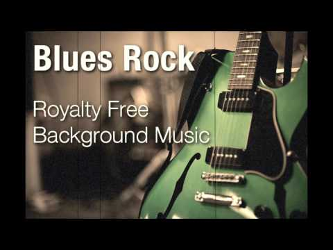 Blues Rock - Royalty Free Background Music Instrumental