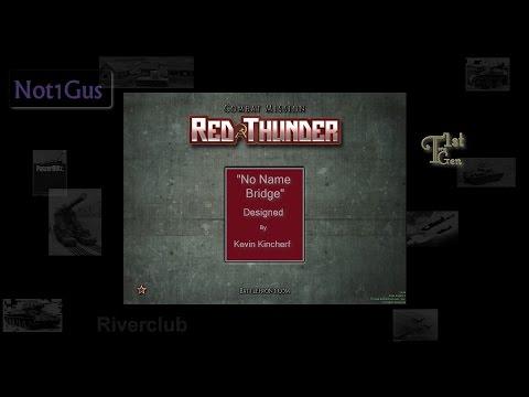 CM Red Thunder:01 No Name Bridge