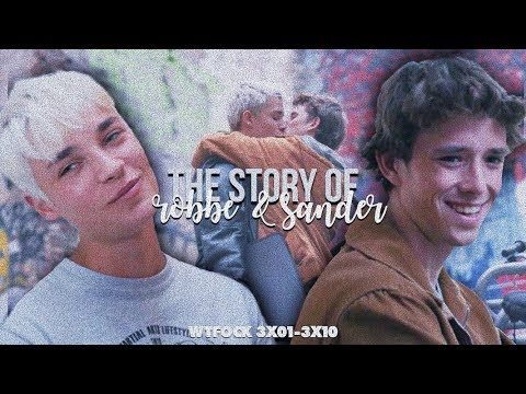 Robbe And Sander   Full Story {WTFock 3x01-3x10}