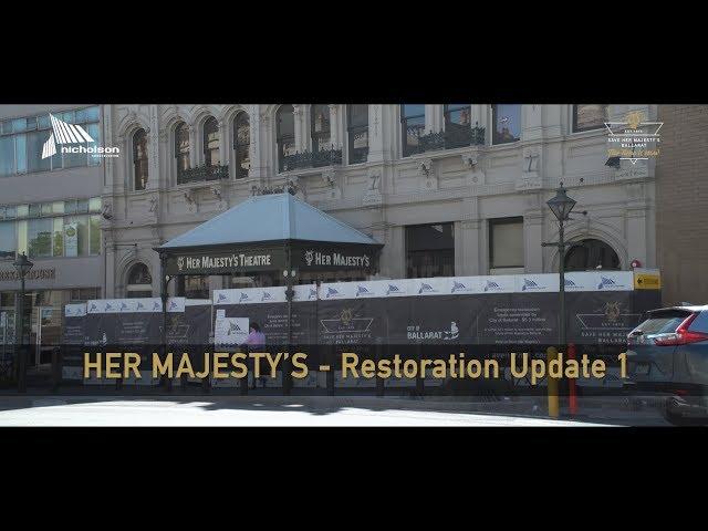 Her Majesty's Theatre Restoration Update 1
