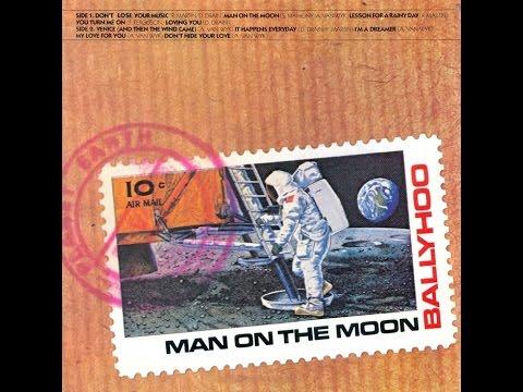 Ballyhoo - Man on the moon (LP version)