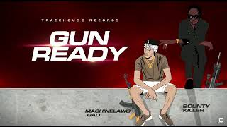 Bounty Killer x Machinelawd Gad - Gun Ready [Audio Visualizer]