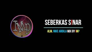 Download lagu Dj Angklung SEBERKAS SINAR - Adlani Rambe ( remix super slow by imp )