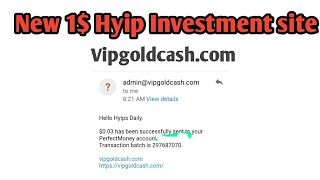 New 1$ hyip investment site vipgoldcash.com live review& Deposit video! #Hyipsdaily