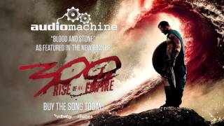 Audiomachine - Blood and Stone