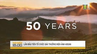 Lần đầu tiên tổ chức trao giải thưởng điện ảnh Asean | Tin tức HANOITV