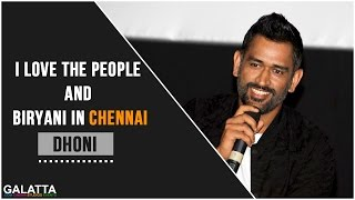 I love the people and Biryani in Chennai - MS Dhoni
