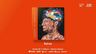 Download Kunto Aji - Rehat (Official Audio)