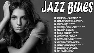 Jazz Blues Greatest Blues Rock Songs Of All Time Relaxing Cafe MP3