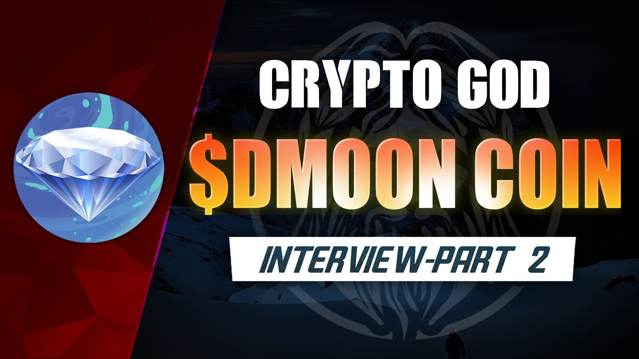 $DMOON INTERVIEW PART 2(CRYPTO GOD PODCAST)