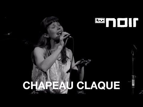 Chapeau Claque - Schöner Moment (live bei TV Noir)