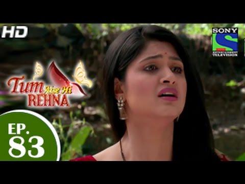 Tum Aise Hi Rehna - तुम ऐसे ही रहना - Episode 83 - 17th March 2015
