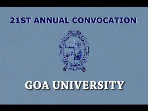 21st ANNUAL CONVOCATION OF GOA UNIVERSITY