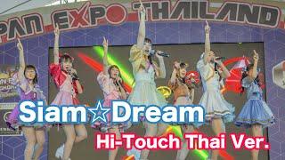 LIVE! Concert Siam☆Dream 「サイアム☆ドリーム」Hi-touch THAI ver. @ Japan Expo 2019