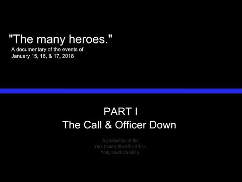 """""""The many heroes."""" Part 1: The Call & Officer Down"""