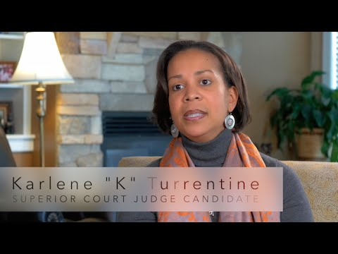 "Karlene ""K"" Turrentine PROFILE; Superior Court Judge Candidate - Wake County, NC"