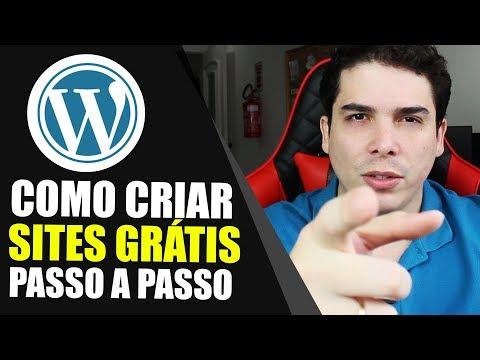 COMO CRIAR UM SITE GRÁTIS NO WORDPRESS DO ZERO SEM GASTAR R$ 1 REAL PASSO A PASSO WEBSITES GRATUITOS