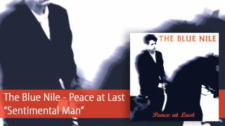 Watch Blue Nile Sentimental Man video