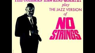 Coleman Hawkins Quartet - Look No Further