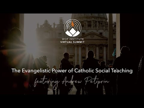 The Evangelistic Power of Catholic Social Teaching