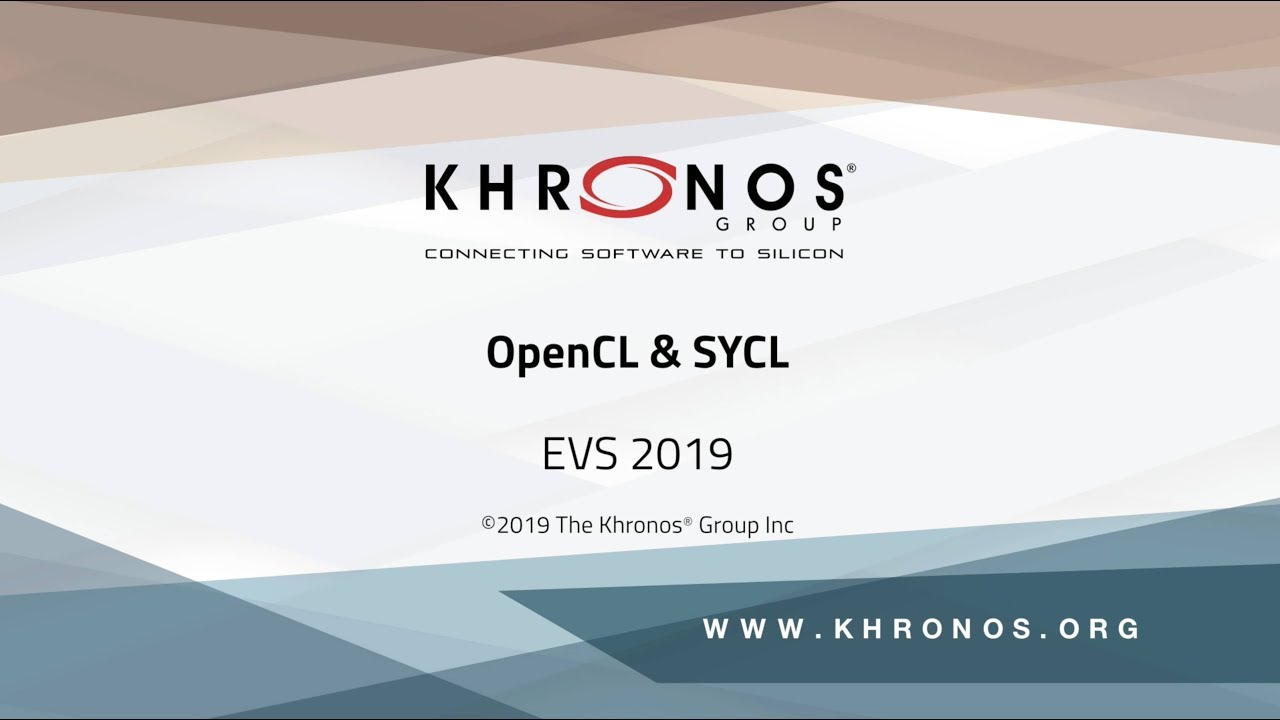 2019 EVS – OpenCL & SYCL - Session 2