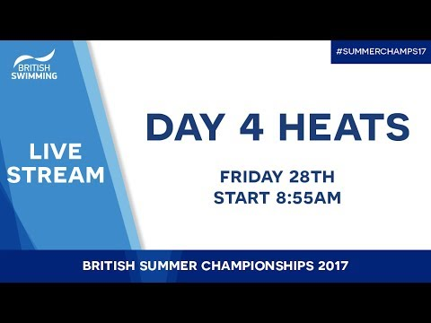 British Summer Champs 2017 – Day 4 Heats
