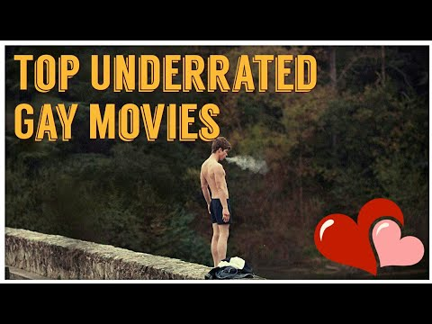 Underrated Gay Movies That You Should Definitely Watch