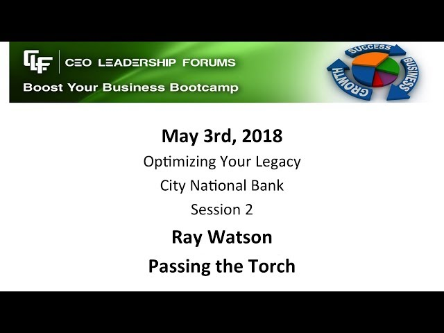 2018 05 03 CEO Leadership Session 02 Watson