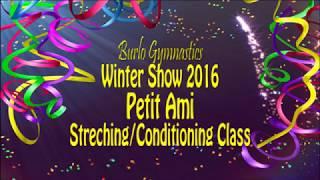 Burlo Gymnastics, Winter Show 2016, Petit Ami, Stretching/comditioning class