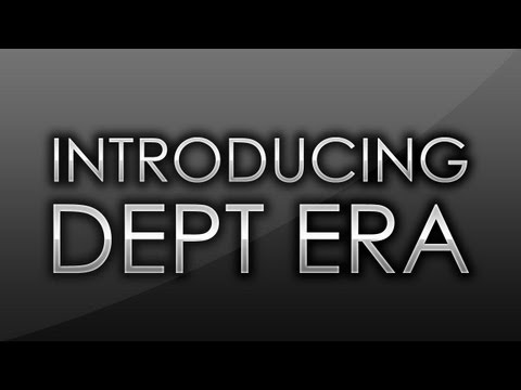 DeptArmy - Introducing Dept eRa