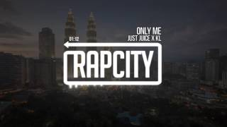 Just Juice x KL - Only Me (Prod. By OXOV)