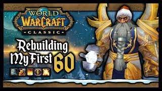 🎅🌲Remaking My FIRST Lvl 60 - First Steps into a Classic WoW RP Server!
